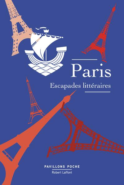 PARIS, ESCAPADES LITTERAIRES
