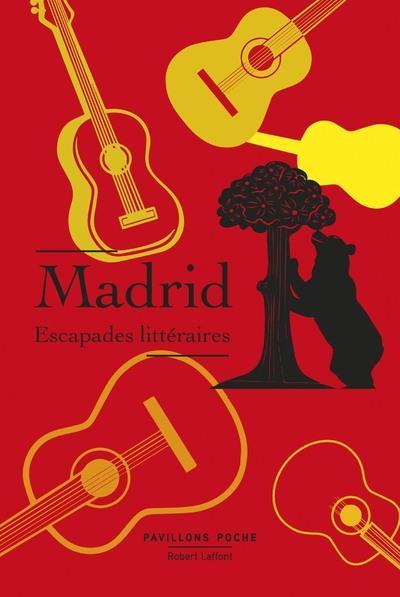 MADRID - ESCAPADES LITTERAIRES - PAVILLONS POCHE