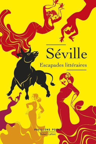 SEVILLE - ESCAPADES LITTERAIRES - PAVILLONS POCHE