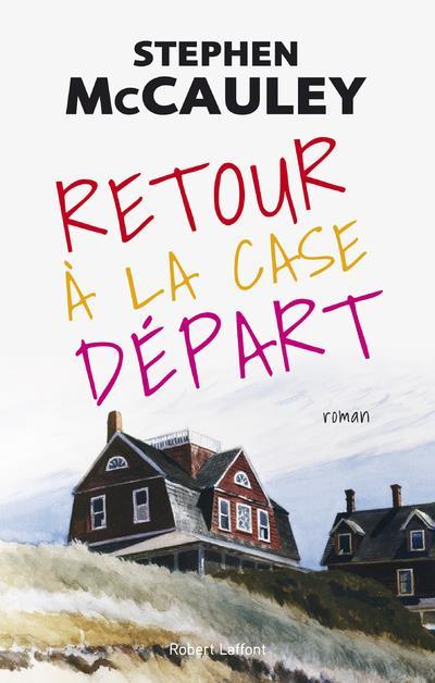RETOUR A LA CASE DEPART