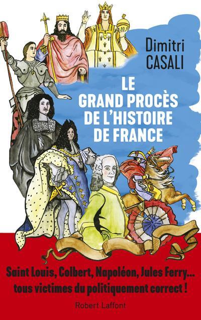 LE GRAND PROCES DE L'HISTOIRE DE FRANCE