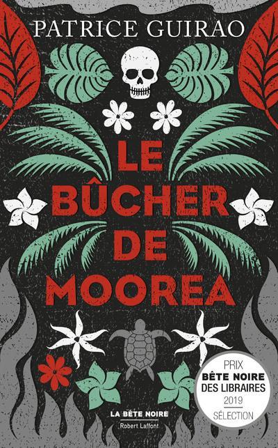 LE BUCHER DE MOOREA - UNE ENQUETE DE LILITH TEREIA