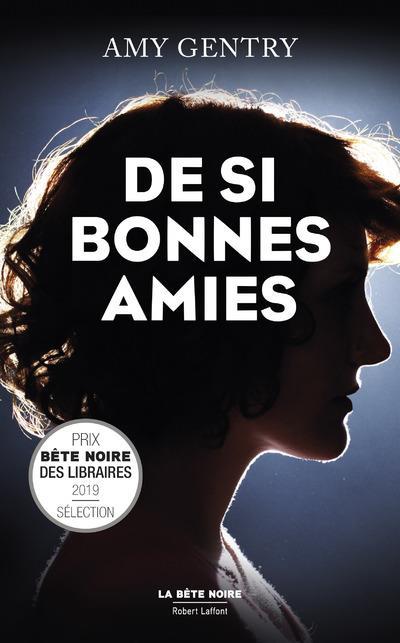 DE SI BONNES AMIES