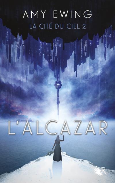 LA CITE DU CIEL - TOME 2 L'ALCAZAR - VOL02
