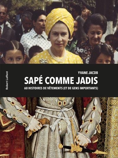 SAPE COMME JADIS