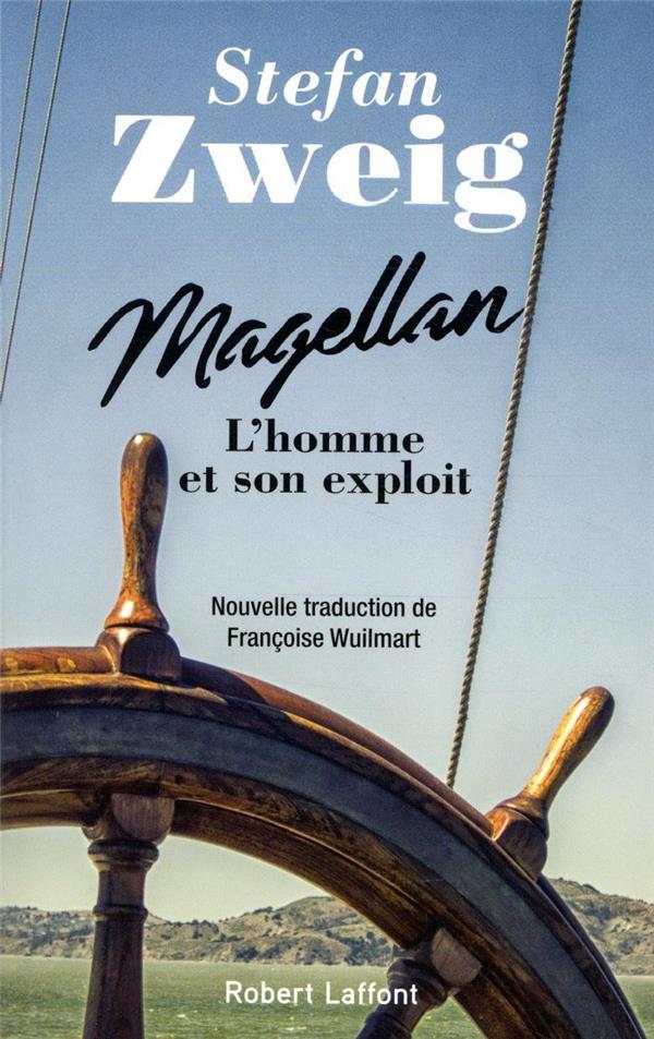 MAGELLAN - L'HOMME ET SON EXPLOIT