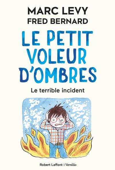 LE PETIT VOLEUR D'OMBRES - TOME 3 LE TERRIBLE ACCIDENT - VOL03