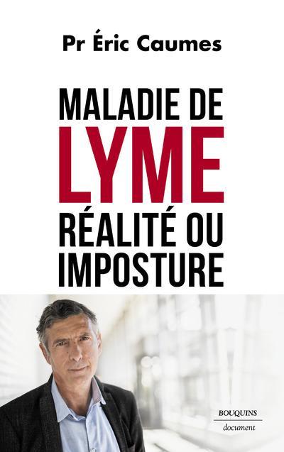 MALADIE DE LYME - REALITE OU IMPOSTURE ?