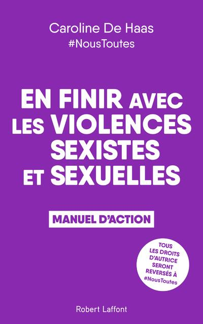EN FINIR AVEC LES VIOLENCES SEXISTES ET SEXUELLES - MANUEL D'ACTION