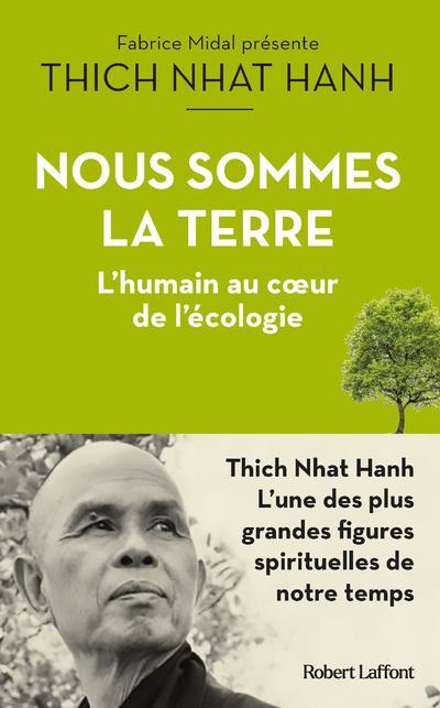 NOUS SOMMES LA TERRE - L'HUMAIN AU COEUR DE L'ECOLOGIE