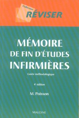 MEMOIRE DE FIN D'ETUDES INFIRMIERES, 4E ED.