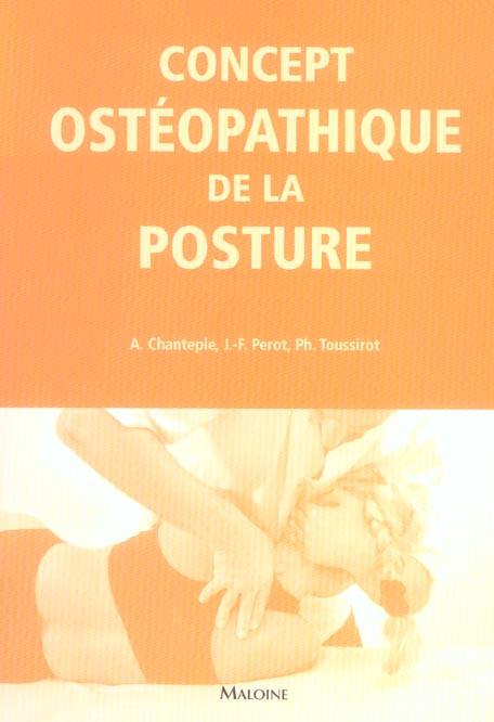 CAHIERS D'OSTEOPATHIE N 1 - CONCEPT OSTEOPATHIQUE DE LA POSTURE