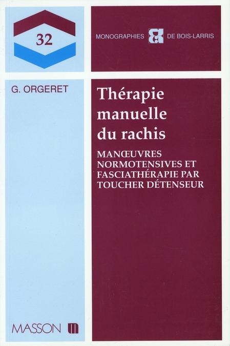 THERAPIE MANUELLE DU RACHIS