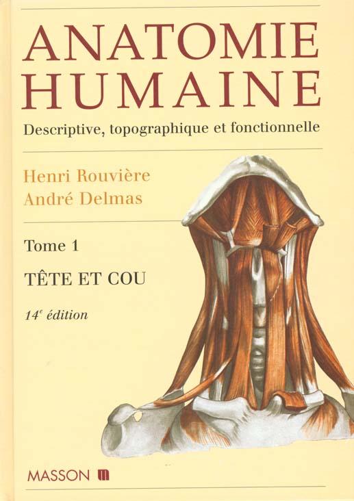 ANATOMIE HUMAINE TOME 1 - 14EME EDITION