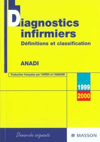 DIAGNOSTICS INFIRMIERS DEFINITIONS ET CLASSIFICATION 1999-2000