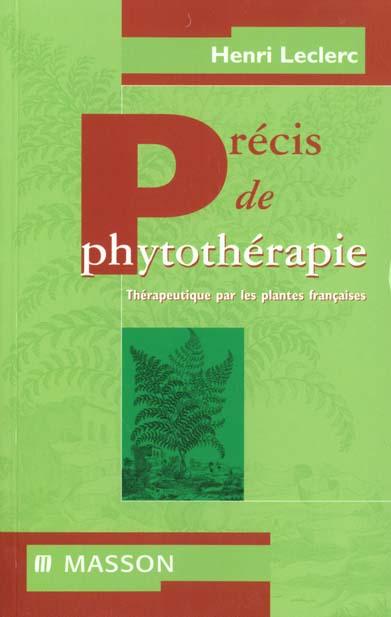 PRECIS DE PHYTOTHERAPIE THERAPEUTIQUE PAR LES PLANTES FRANCAISES