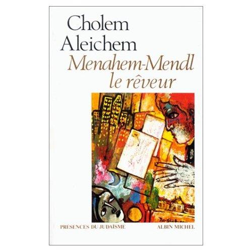 MENAHEM MENDL LE REVEUR