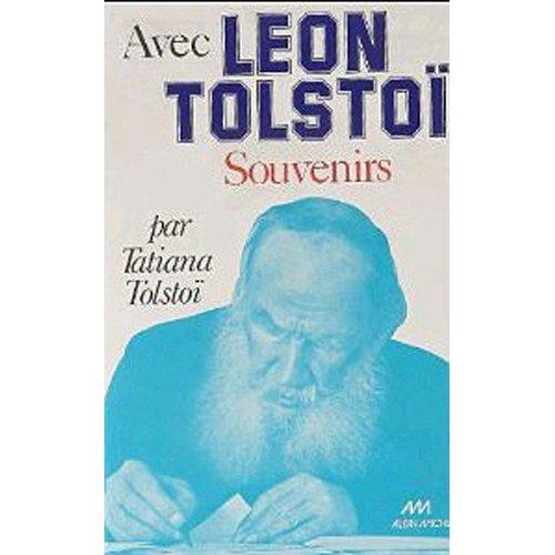 AVEC LEON TOLSTOI - SOUVENIRS