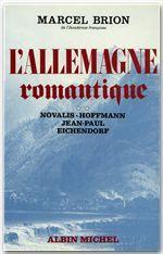 L' ALLEMAGNE ROMANTIQUE - TOME 3