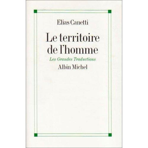 LE TERRITOIRE DE L'HOMME - REFLEXIONS 1942-1972