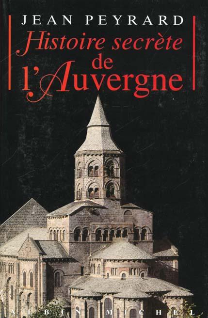 HISTOIRE SECRETE DE L'AUVERGNE