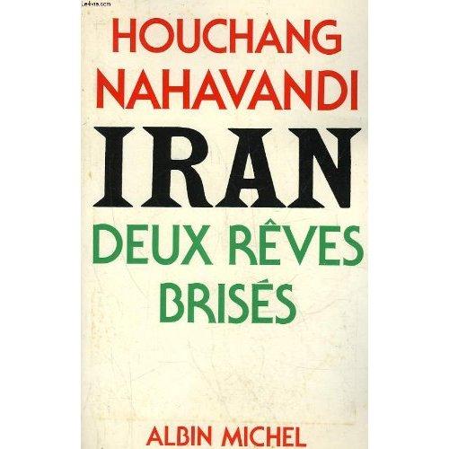 IRAN - DEUX REVES BRISES