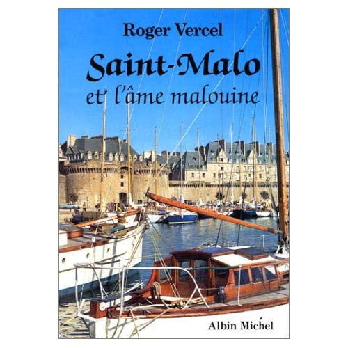 SAINT-MALO ET L'AME MALOUINE
