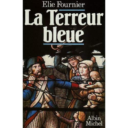 LA TERREUR BLEUE - LA VIREE DE GALERNE (15 OCTOBRE-23 DECEMBRE 1793)