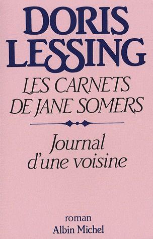JOURNAL D'UNE VOISINE - LES CARNETS DE JANE SOMERS - TOME 1