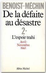DE LA DEFAITE AU DESASTRE - TOME 2