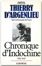CHRONIQUE D'INDOCHINE, 1945-1947