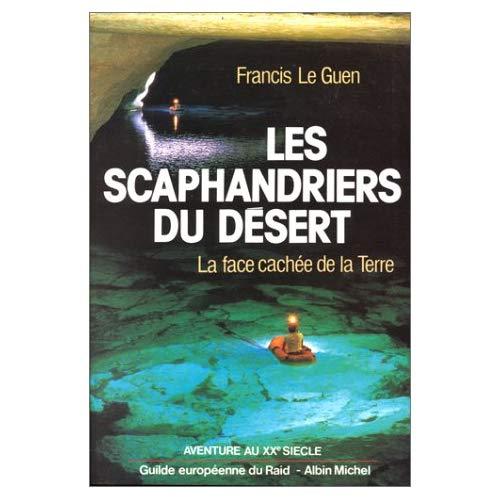 LES SCAPHANDRIERS DU DESERT