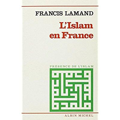 L' ISLAM EN FRANCE