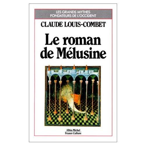 LE ROMAN DE MELUSINE