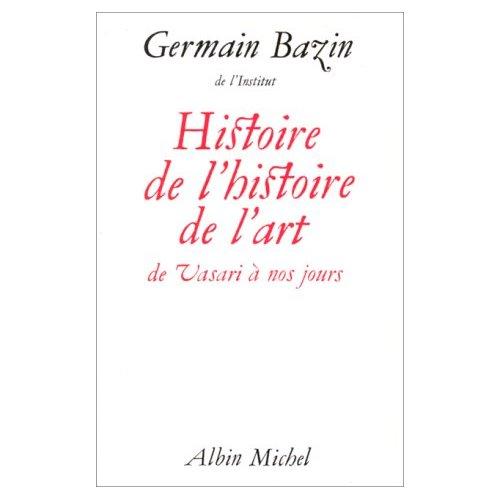 HISTOIRE DE L'HISTOIRE DE L'ART