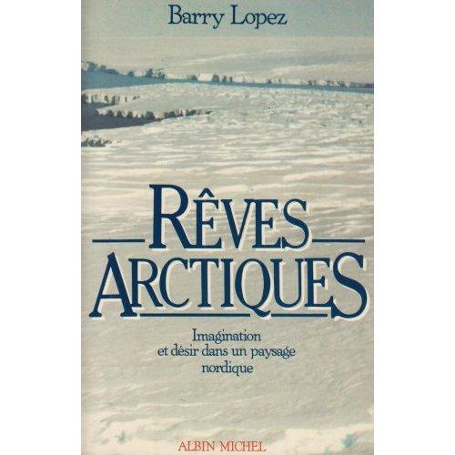 REVES ARCTIQUES