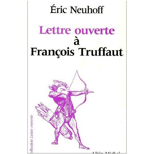 LETTRE OUVERTE A FRANCOIS TRUFFAUT