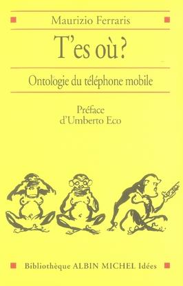 T'ES OU ? - ONTOLOGIE DU TELEPHONE MOBILE