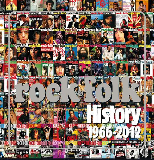 ROCK & FOLK - HISTORY 1966-2012