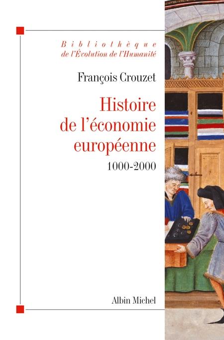 HISTOIRE DE L'ECONOMIE EUROPEENNE 1000-2000