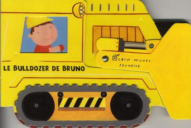 LE BULLDOZER DE BRUNO