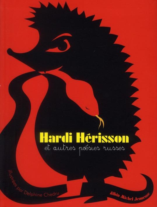 HARDI HERISSON ET AUTRES POESIES RUSSES