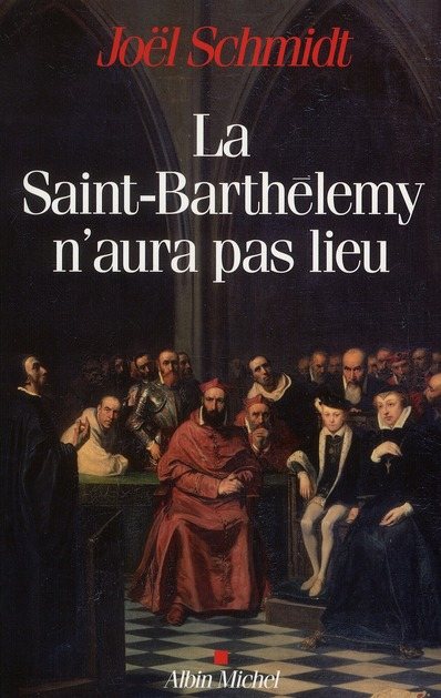 LA SAINT-BARTHELEMY N'AURA PAS LIEU