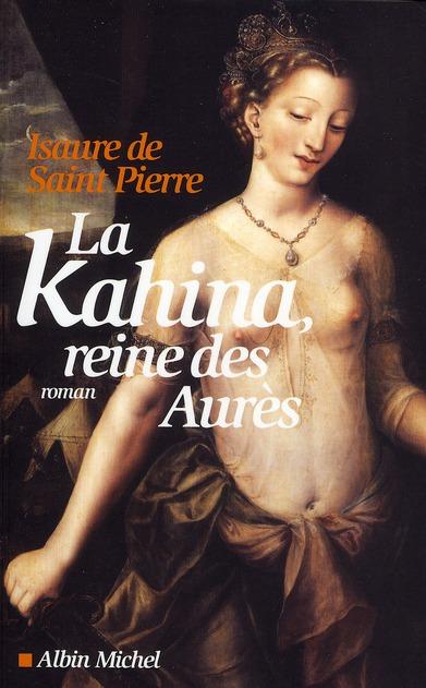 LA KAHINA, REINE DES AURES