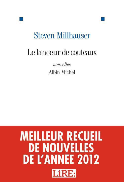 LE LANCEUR DE COUTEAUX - ET AUTRES NOUVELLES