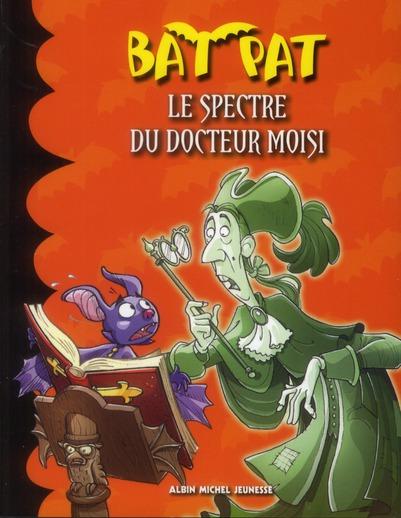 LE SPECTRE DU DOCTEUR MOISI