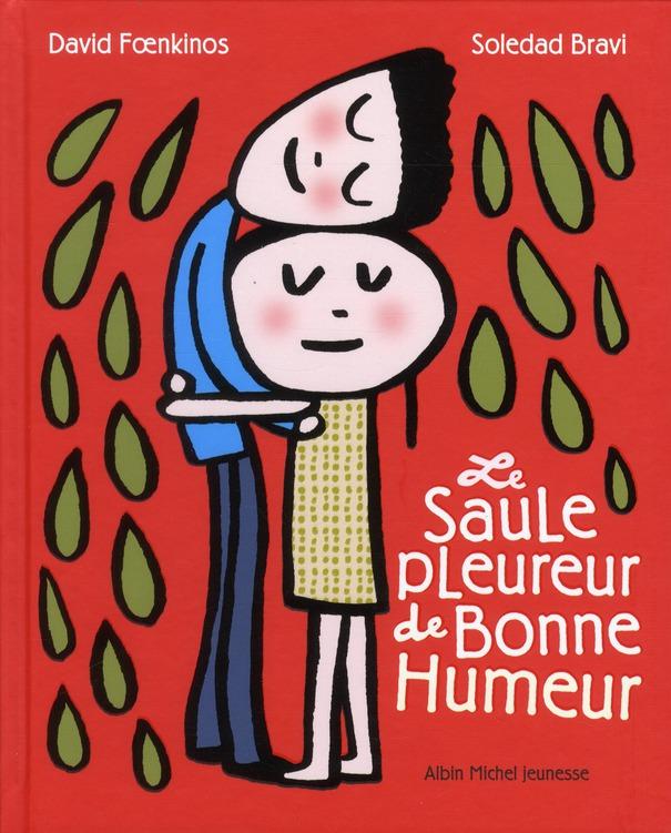 LE SAULE PLEUREUR DE BONNE HUMEUR