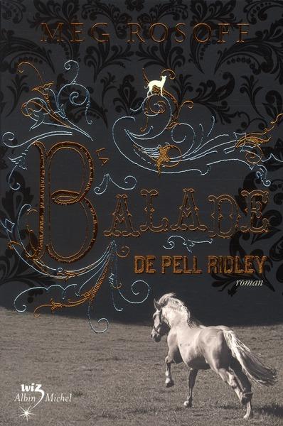 LA BALLADE DE PELL RIDLEY
