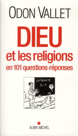 DIEU ET LES RELIGIONS EN 101 QUESTIONS-REPONSES