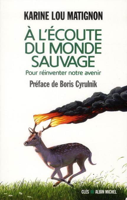 A L'ECOUTE DU MONDE SAUVAGE